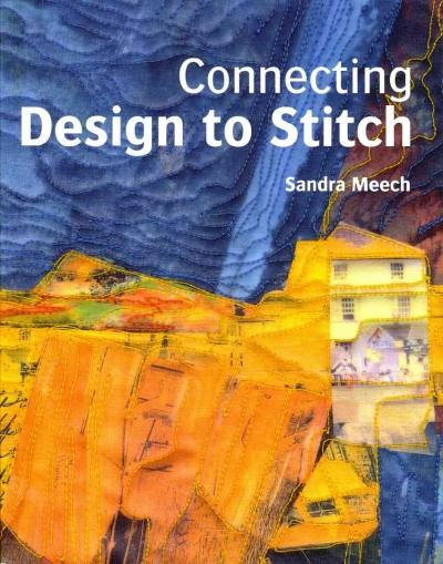 Connecting Design to Stitch (Paperback)