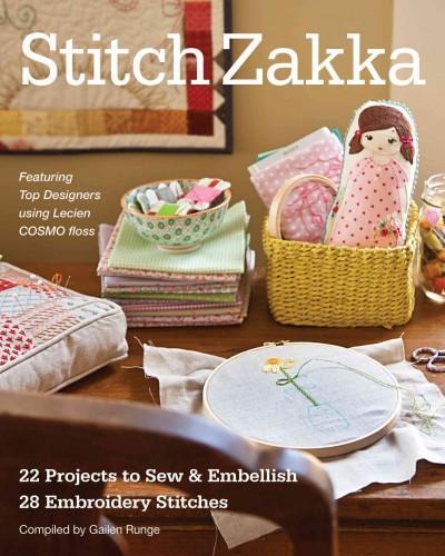 Stitch Zakka: 22 Projects to Sew & Embellish, 25 Embroidery Stitches (Paperback)