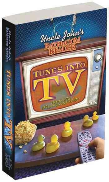 Uncle John's Bathroom Reader Tunes into TV (Paperback) - Thumbnail 0