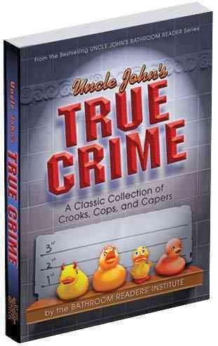 Uncle John's True Crime (Paperback)
