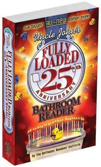 Uncle John's Fully Loaded Bathroom Reader (Paperback)