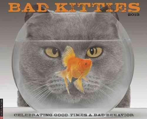 Bad Kitties Calendar 2013