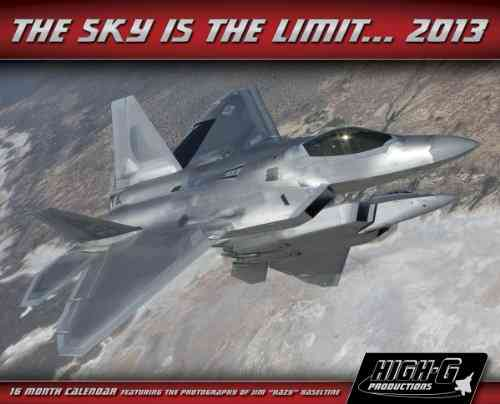 The Sky Is the Limit 2013 Calendar
