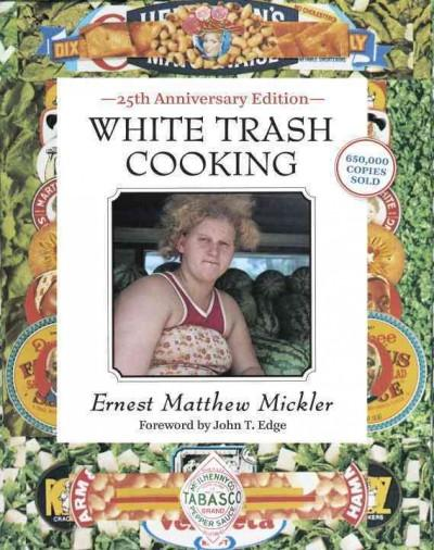 White Trash Cooking (Paperback)