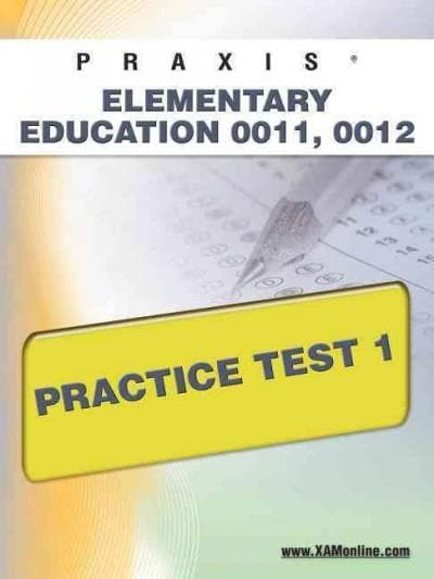 Praxis Elementary Education 0011, 0012: Practice Test 1 (Paperback)