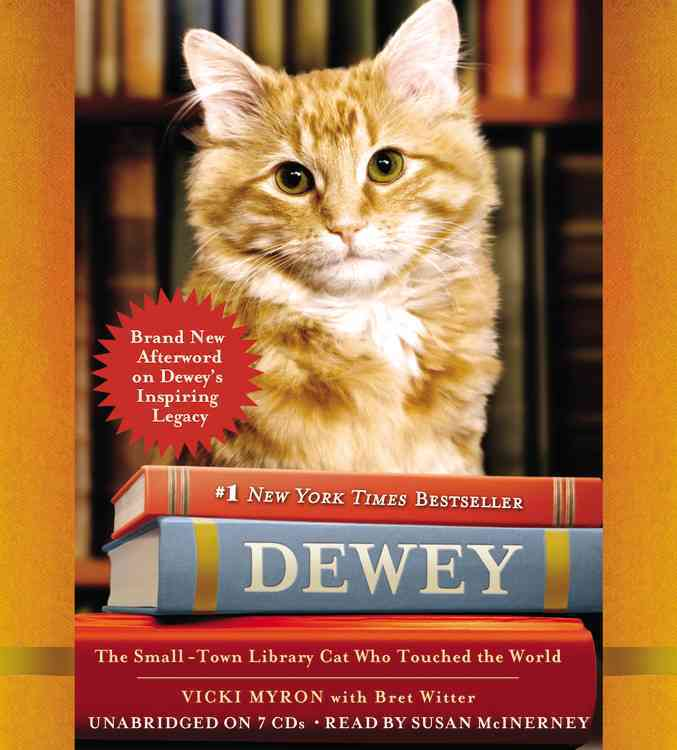 Dewey: The Small-Town Library Cat Who Touched the World (CD-Audio)