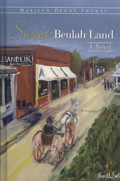 Sweet Beulah Land (Hardcover)