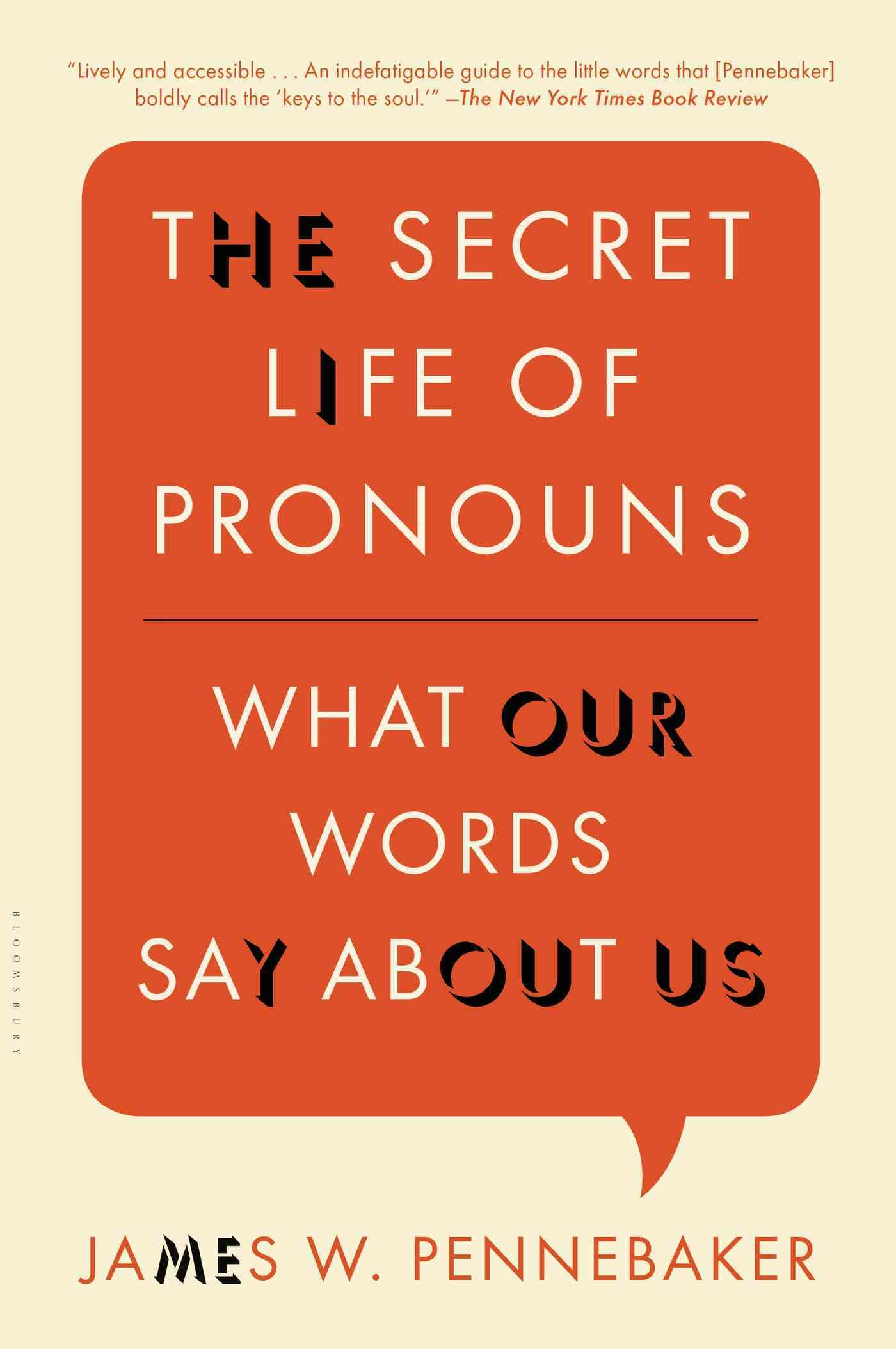 The Secret Life of Pronouns: What Our Words Say About Us (Paperback)