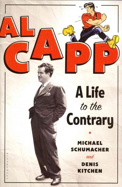 Al Capp: A Life to the Contrary (Hardcover)