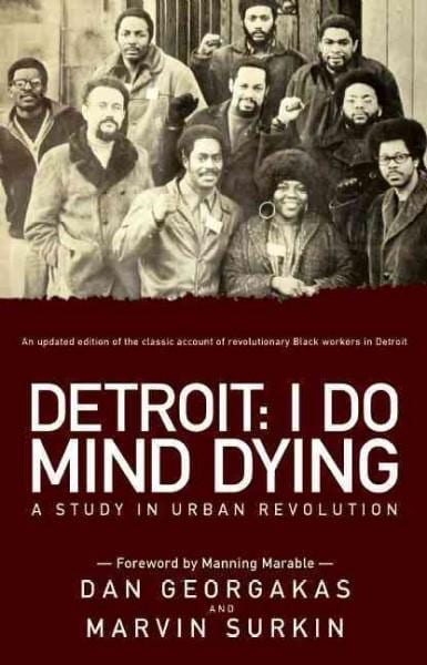 Detroit: I Do Mind Dying: A Study in Urban Revolution (Paperback)
