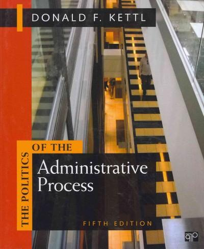 The Politics of the Administration Process (Paperback)
