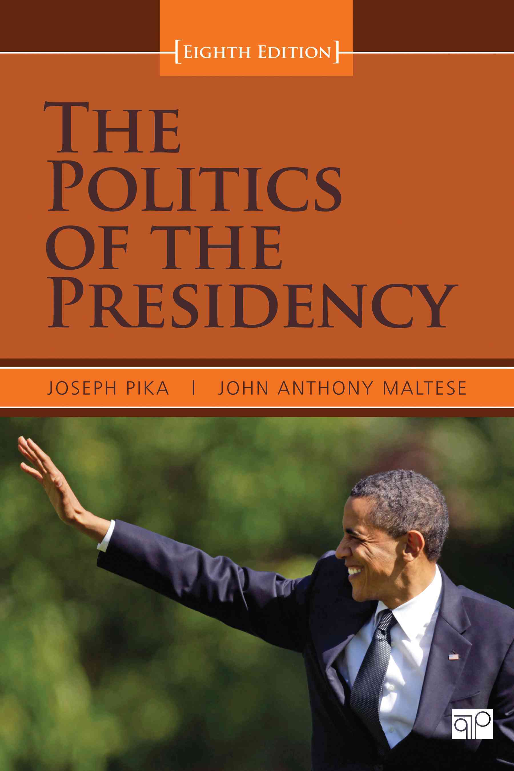The Politics of the Presidency (Paperback)