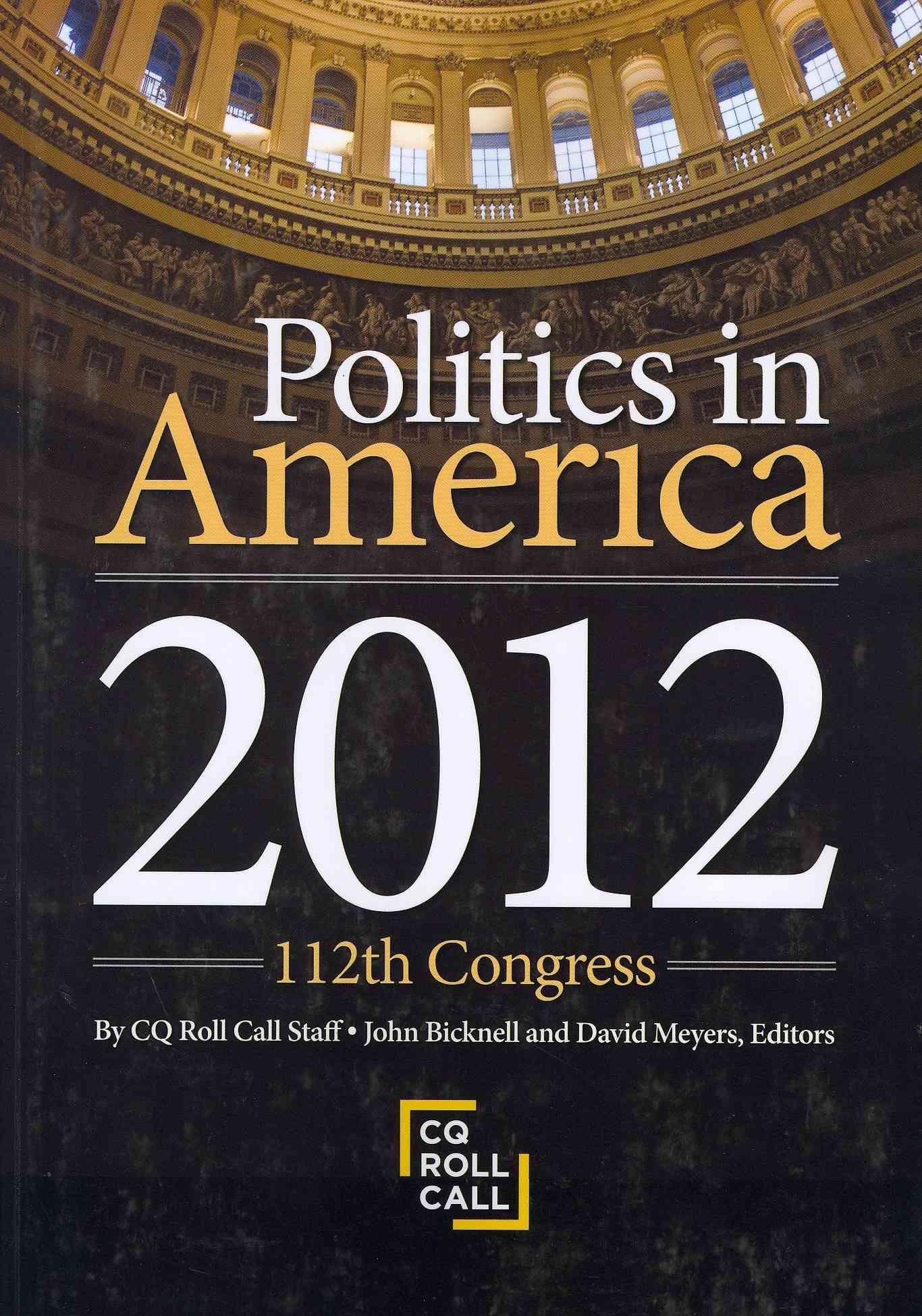 Politics in America 2012: 112th Congress (Paperback)