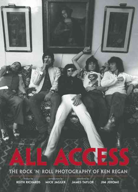 All Access: The Rock 'n' Roll Photography of Ken Regan (Hardcover)