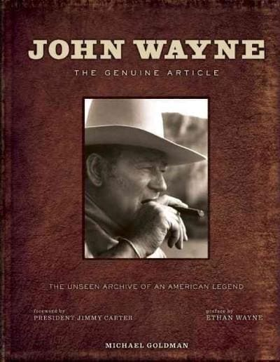 John Wayne: The Genuine Article (Hardcover)