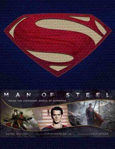 Man of Steel: Inside the Legendary World of Superman (Hardcover)