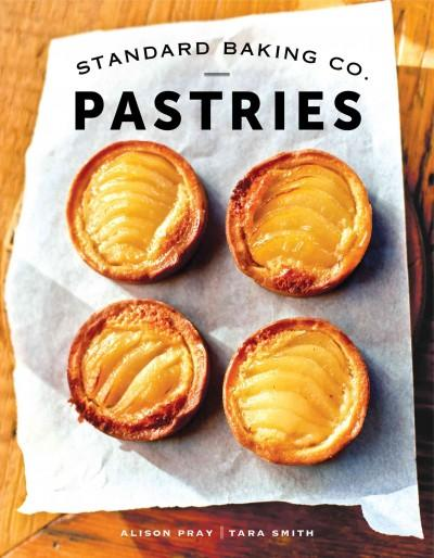 Standard Baking Co. Pastries (Hardcover)