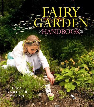 Fairy Garden Handbook (Hardcover)