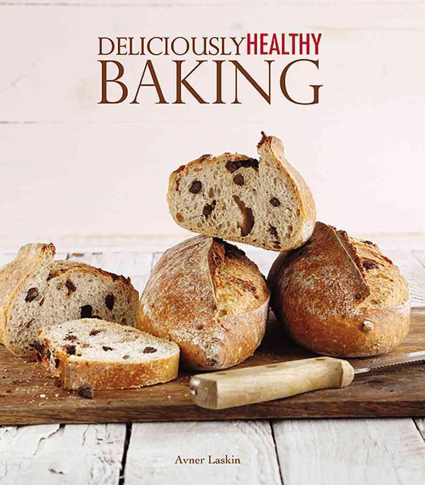 Deliciously Healthy Baking (Paperback)