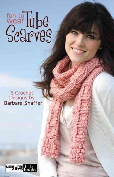 Fun-to-Wear Tube Scarves (Paperback)