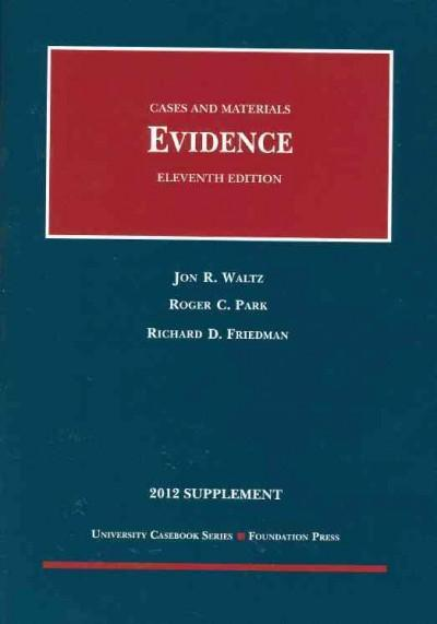 Evidence 2012: Cases and Materials (Paperback)