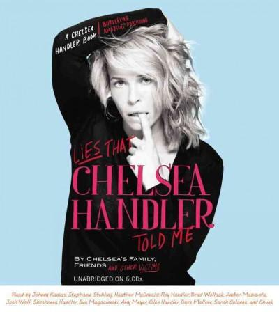 Lies That Chelsea Handler Told Me (CD-Audio)