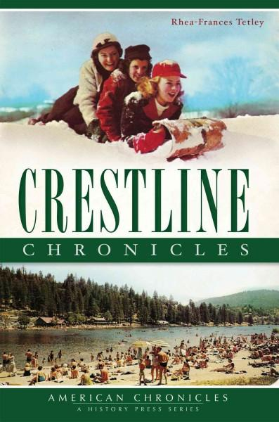 Crestline Chronicles (Paperback)