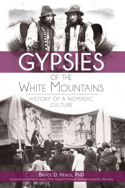 Gypsies of the White Mountains: History of a Nomadic Culture (Paperback)