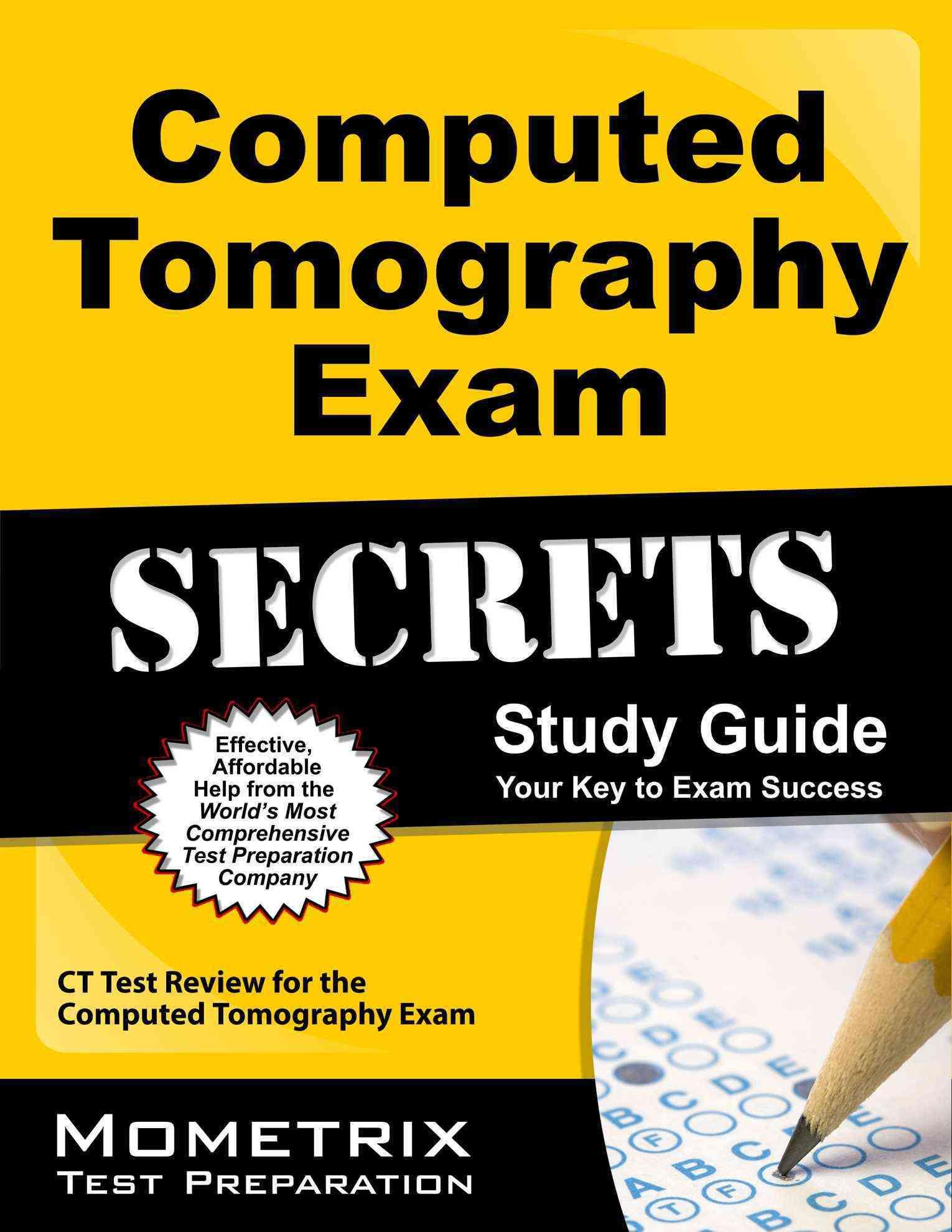 Computed Tomography Exam Secrets: CT Test Review for the Computed Tomography Exam (Paperback)