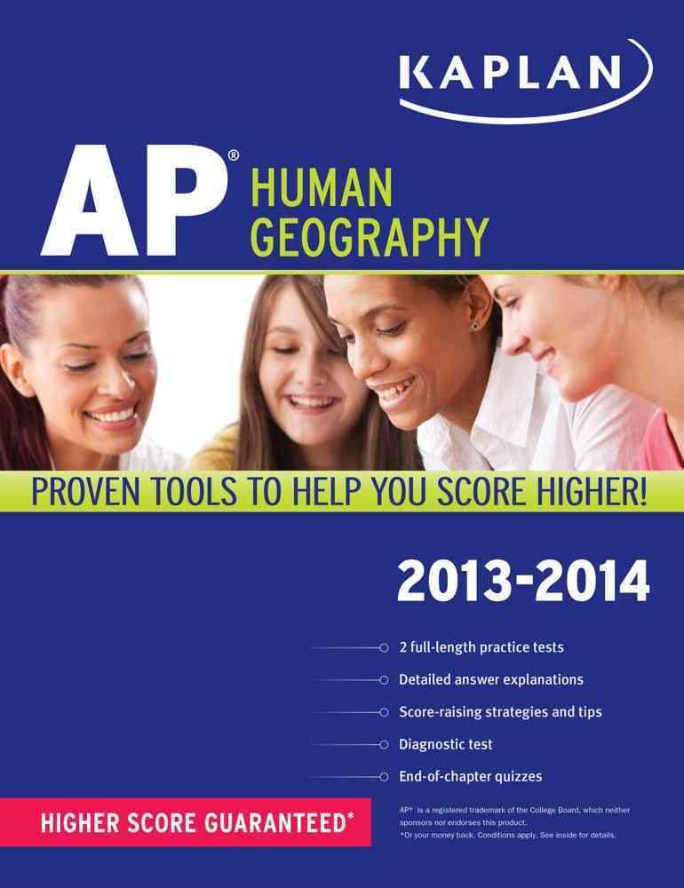 Kaplan AP Human Geography 2013-2014 (Paperback)