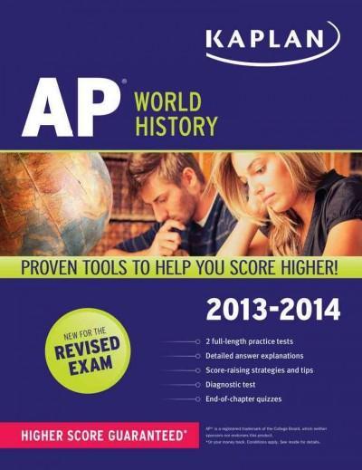 Kaplan AP World History 2013-2014 (Paperback)