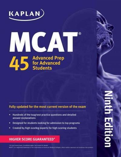 MCAT 45: Advanced Prep for Advanced Students (Paperback)