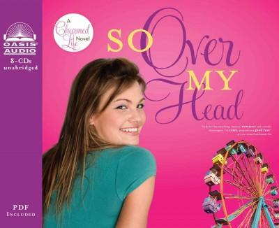 So over My Head: Library Edition (CD-Audio)