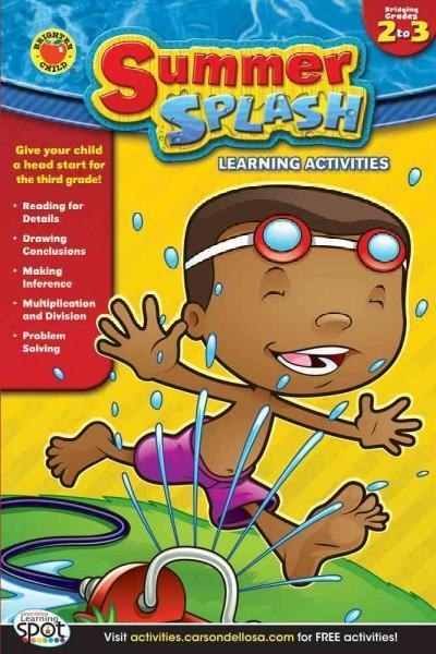 Summer Splash Learning Activities: Bridging 2 to 3 (Paperback)