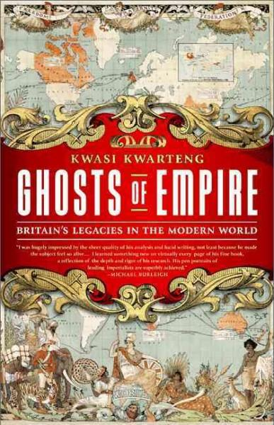Ghosts of Empire: Britain's Legacies in the Modern World (Hardcover)