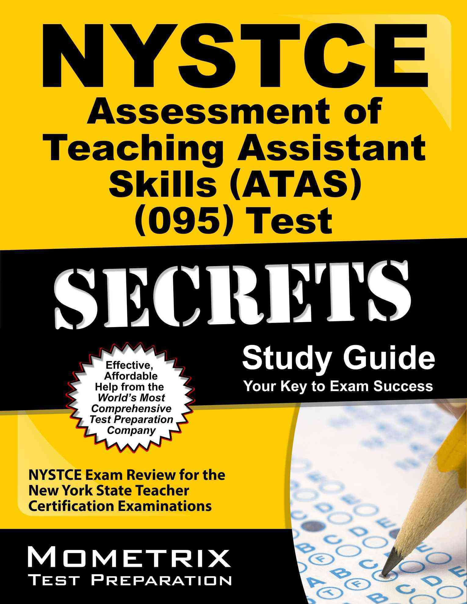Nystce Assessment of Teaching Assistant Skills Atas 095 Test: NYSTCE Exam Review for the New York State Teacher C... (Paperback)