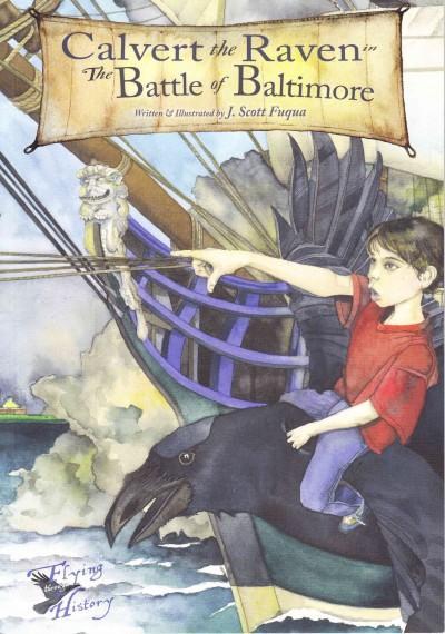 Calvert the Raven in the Battle of Baltimore (Paperback)