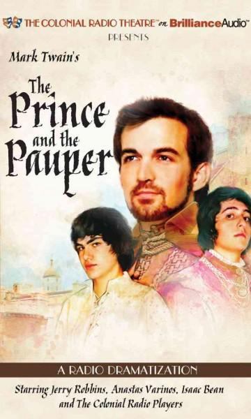 Mark Twain's The Prince and the Pauper: A Radio Dramatization (CD-Audio)
