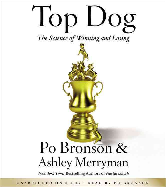 Top Dog: The Science of Winning and Losing (CD-Audio)