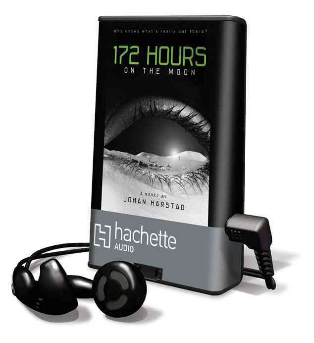 172 Hours on the Moon: Library Edition (Pre-recorded digital audio player)