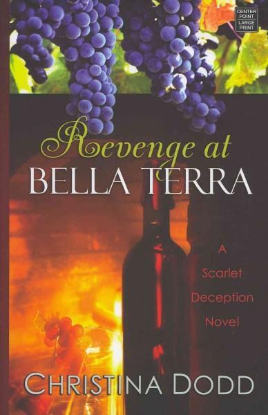 Revenge at Bella Terra (Hardcover)