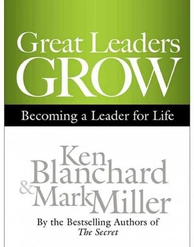 Great Leaders Grow: Becoming a Leader for Life (CD-Audio)