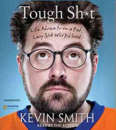 Tough Sh*t: Life Advice from a Fat, Lazy Slob Who Did Good (CD-Audio)