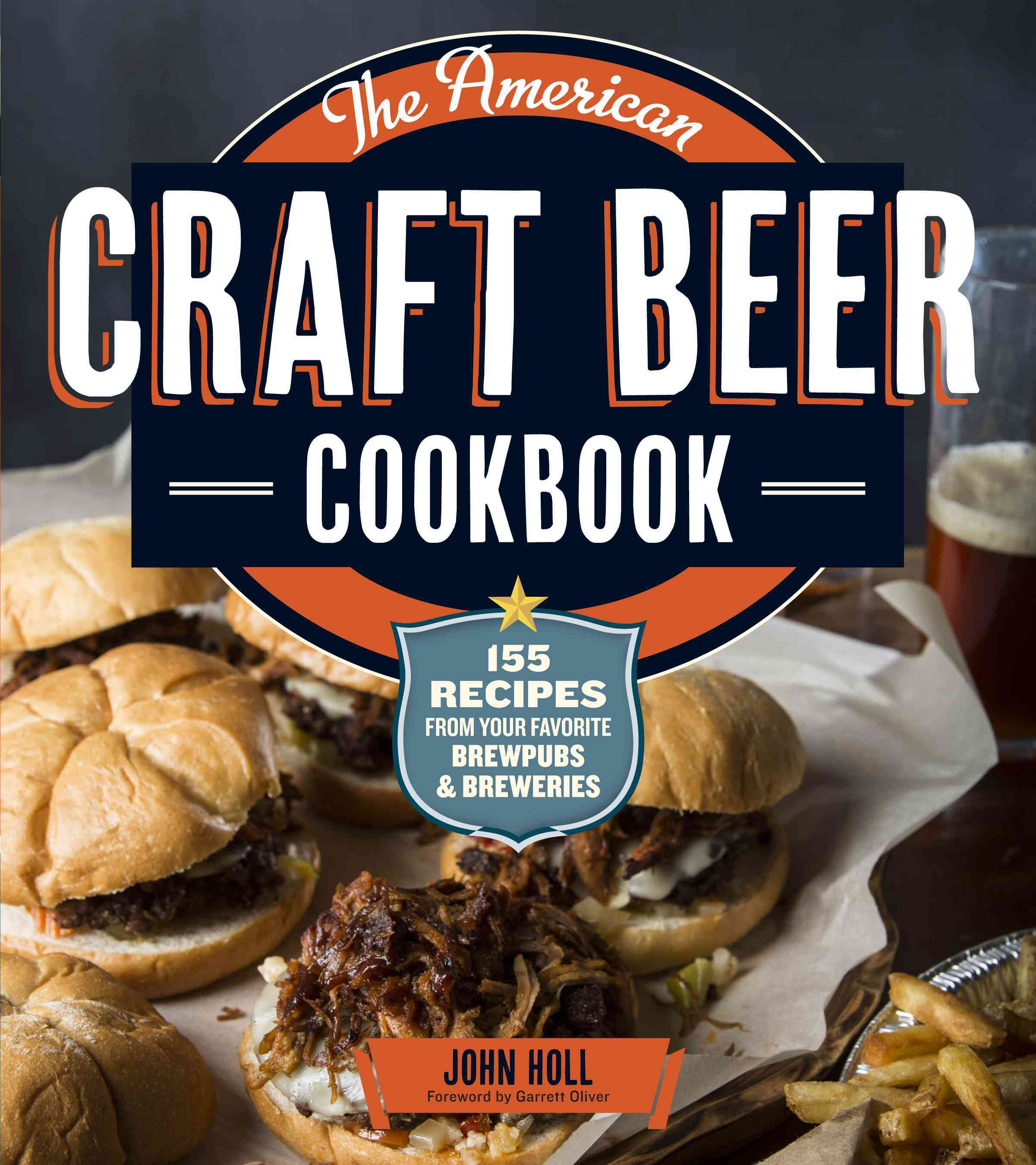 The American Craft Beer Cookbook: 155 Recipes from Your Favorite Brewpubs & Breweries (Paperback) - Thumbnail 0