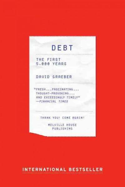 Debt: The First 5,000 Years (Paperback)