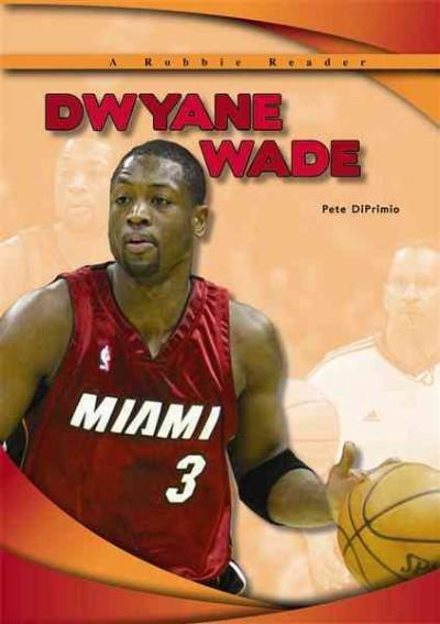 Dwyane Wade (Hardcover)