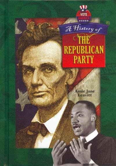 A History of the Republican Party (Hardcover)
