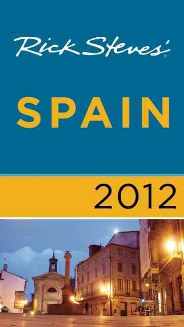 Rick Steves` 2012 Spain (Paperback)