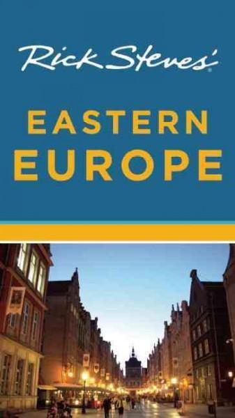 Rick Steves' Eastern Europe (Paperback)