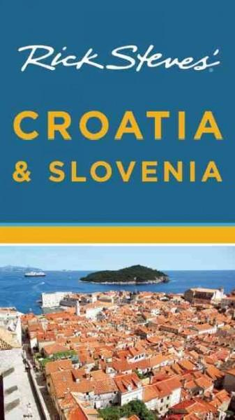 Rick Steves' Croatia & Slovenia (Paperback)